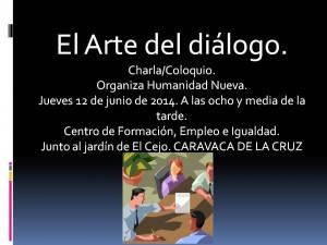 2014 06 12 El arte del diálogo Caravaca de la Cruz