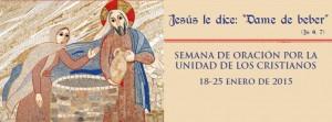 2015 01 25 SEMANA DE ORACIÓN POR LA UNIDAD DE LOS CRISTIANOS